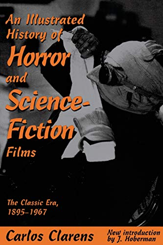 9780306808005: An Illustrated History Of Horror And Science-fiction Films: The Classic Era, 1895-1967