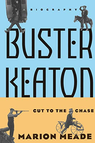 9780306808029: Buster Keaton: Cut To The Chase
