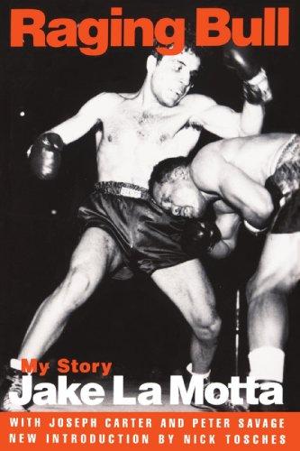 Raging Bull: My Story: Jake La Motta; Joseph Carter; Peter Savage