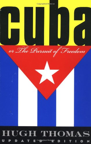 9780306808272: Cuba Or The Pursuit Of Freedom