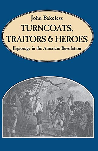 9780306808432: Turncoats, Traitors And Heroes