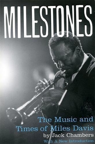 9780306808494: Milestones: The Music And Times Of Miles Davis