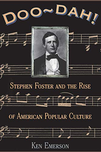 9780306808524: Doo-dah!: Stephen Foster And The Rise Of American Popular Culture