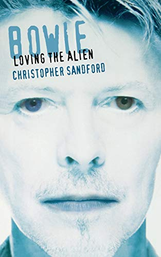 9780306808548: Bowie: Loving The Alien