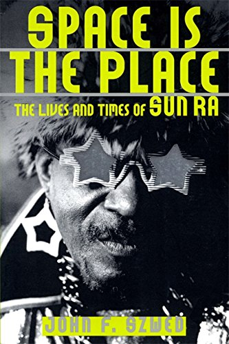 9780306808555: Space Is The Place: The Lives And Times Of Sun Ra