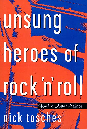 9780306808913: Unsung Heroes of Rock 'N' Roll: The Birth of Rock in the Wild Years Before Elvis