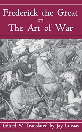 9780306809088: Frederick The Great On The Art Of War