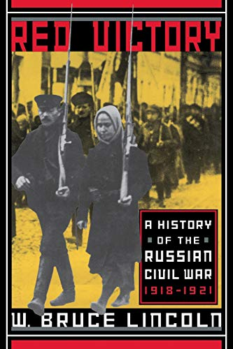 9780306809095: Red Victory: A History Of The Russian Civil War, 1918-1921