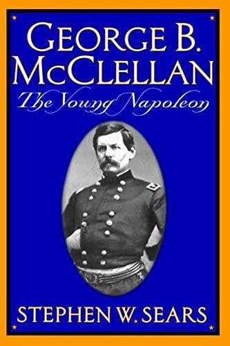 9780306809132: George B. McClellan: The Young Napoleon