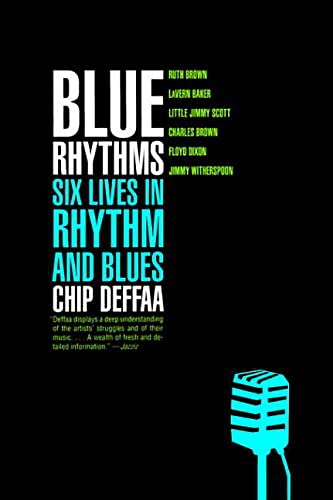 Blue Rhythms: Six Lives in Rhythm and Blues