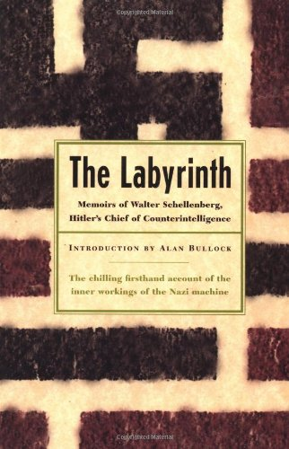 9780306809279: The Labyrinth: Memoirs Of Walter Schellenberg, Hitler's Chief Of Counterintelligence