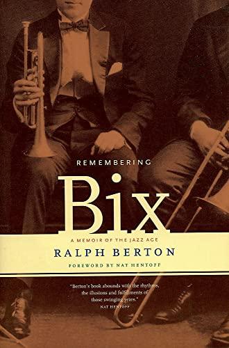 9780306809378: Remembering Bix: A Memoir of the Jazz Age