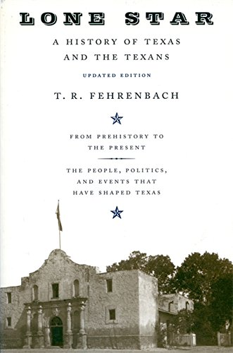 9780306809422: Lone Star: A History Of Texas And The Texans