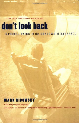 9780306809637: Don't Look Back: Satchel Paige in the Shadows of Baseball