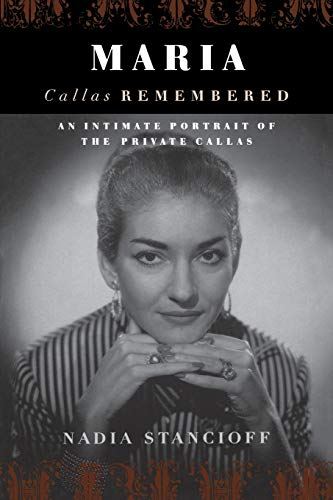 9780306809675: Maria Callas Remembered: An Intimate Portrait of the Private Callas