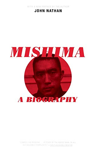 Mishima: A Biography (030680977X) by John Nathan