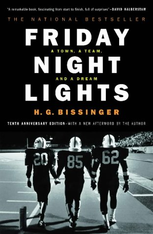 9780306809903: Friday Night Lights: A Town, a Team and a Dream