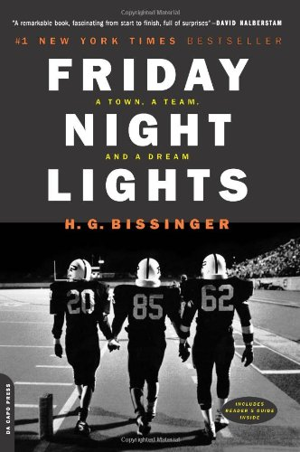 9780306809903: Friday Night Lights: A Town, A Team, And A Dream