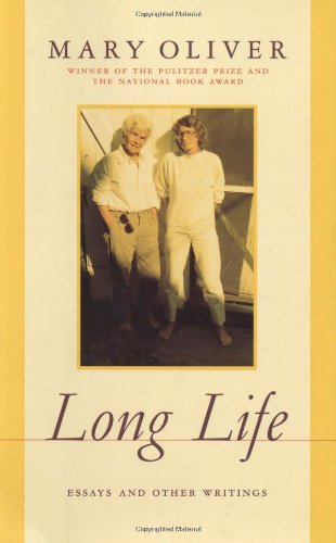 mary oliver long life essays and other writings Long life: essays and other writings - ebook written by mary oliver read this book using google play books app on your pc, android, ios devices download for offline reading, highlight, bookmark or take notes while you read long life: essays and other writings.