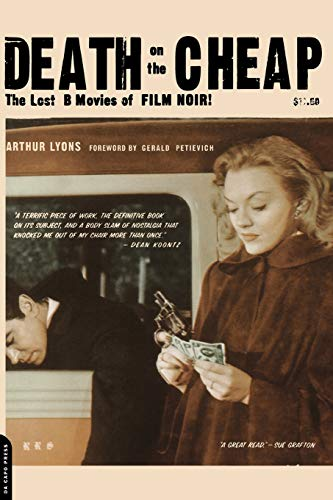9780306809965: Death on the Cheap: The Lost B Movies of Film Noir