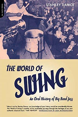 9780306810169: The World of Swing: An Oral History of Big Band Jazz