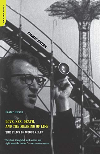 9780306810176: Love, Sex, Death, And The Meaning Of Life: The Films Of Woody Allen