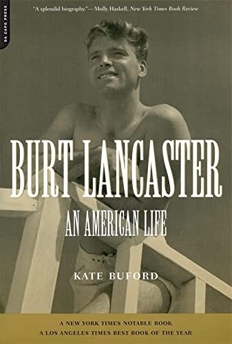 9780306810190: Burt Lancaster: An American Life
