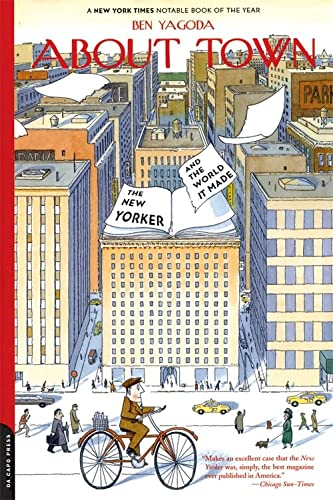 9780306810237: About Town: The New Yorker And The World It Made