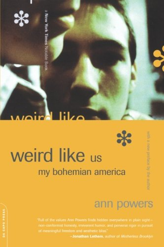 9780306810244: Weird Like Us: My Bohemian America