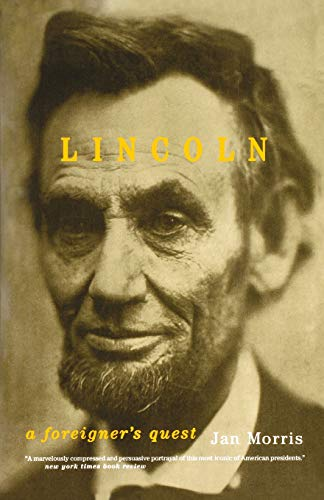 9780306810329: Lincoln: A Foreigner's Quest