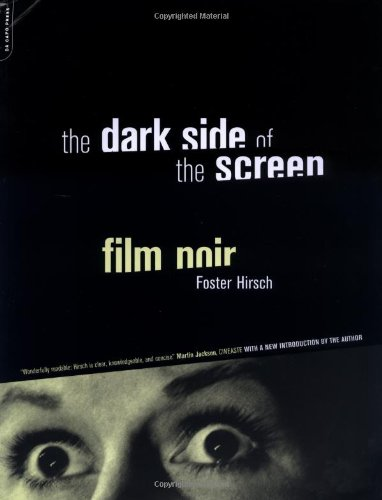 9780306810398: The Dark Side of the Screen: Film Noir (Da Capo Paperback)