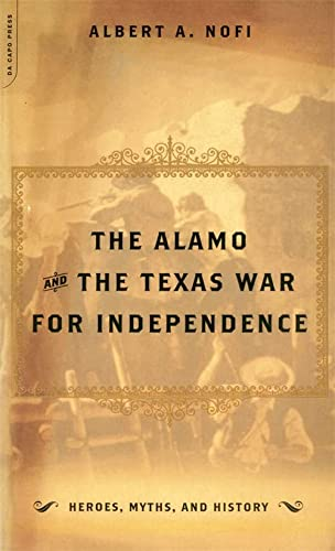 9780306810404: The Alamo And The Texas War For Independence (Heroes, Myths and History)