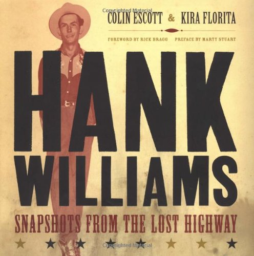 9780306810527: Hank Williams: Snapshots From The Lost Highway