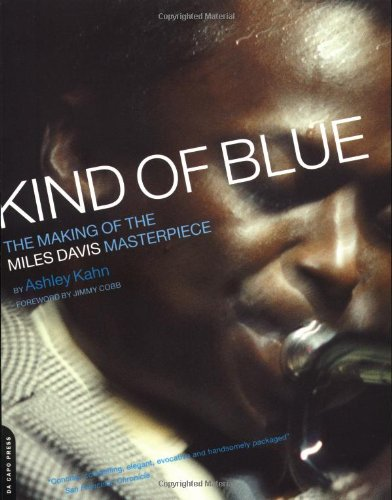 "9780306810671: ""Kind of Blue"": The Making of the Miles Davis Masterpiece"