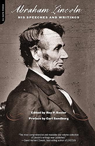 Lincoln: His Speeches and Writings: Basler, Roy; Sandburg,