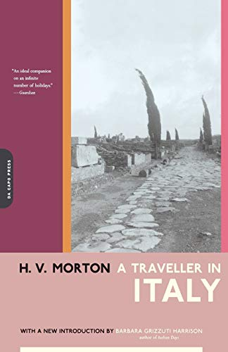 A Traveller In Italy (0306810786) by Barbara Grizzuti Harrison; H.v. Morton