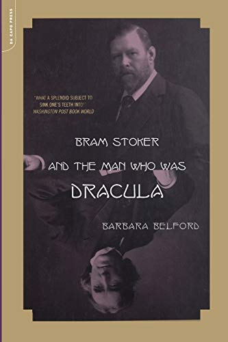 9780306810985: Bram Stoker And The Man Who Was Dracula