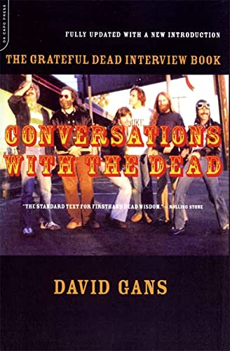 9780306810992: Conversations with the Dead: The Grateful Dead Interview Book