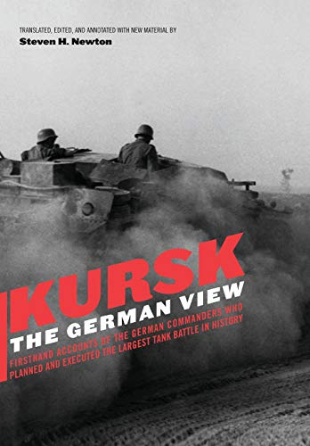 9780306811500: Kursk: The German View : Eyewitness Reports of Operation Citadel by the German Commanders