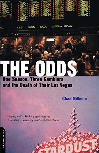 9780306811562: The Odds: One Season, Three Gamblers and the Death of Their Las Vegas