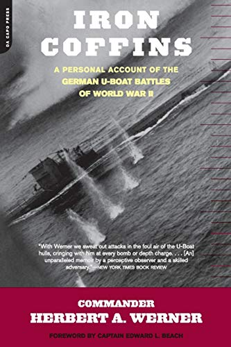 9780306811609: Iron Coffins: A Personal Account of the German U-Boat Battles of World War II