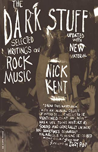 9780306811821: The Dark Stuff: Selected Writings on Rock Music