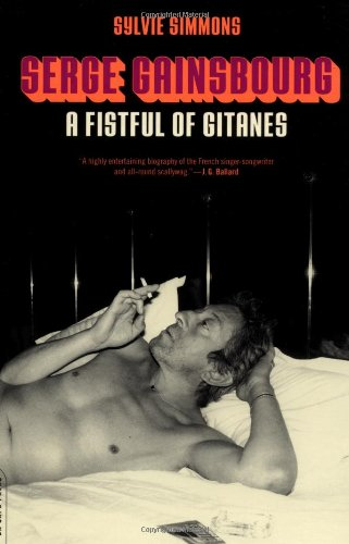 9780306811838: Serge Gainsbourg: A Fistful of Gitanes