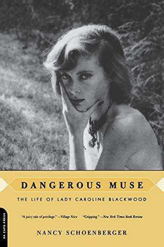 9780306811876: Dangerous Muse: The Life Of Lady Caroline Blackwood