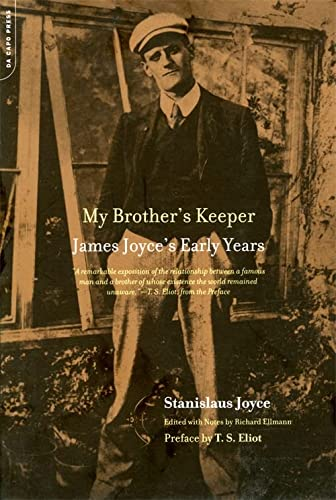 My Brother's Keeper: James Joyce's Early Years (030681210X) by Joyce, Stanislaus; Ellmann, Richard; Eliot, T.S.