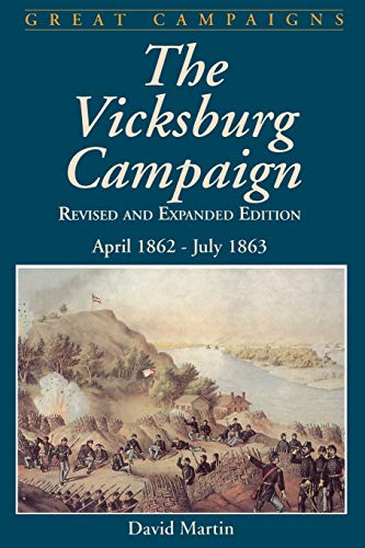9780306812194: Vicksburg Campaign: April 1862 - July 1863 (Great Campaigns)