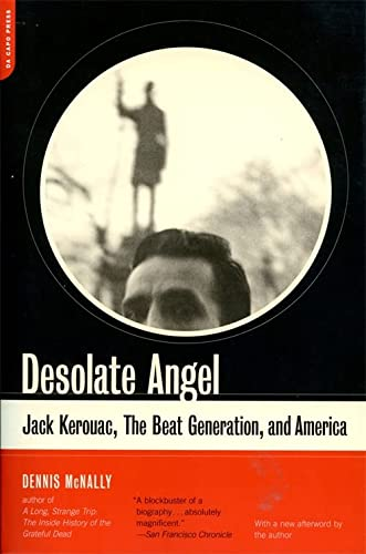 9780306812224: Desolate Angel: Jack Kerouac, The Beat Generation, And America