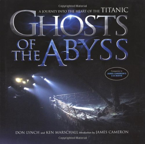 9780306812231: Ghosts of the Abyss: A Journey into the Heart of the Titanic