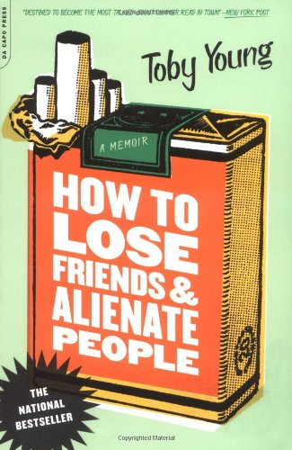 9780306812279: How To Lose Friends And Alienate People: A Memoir
