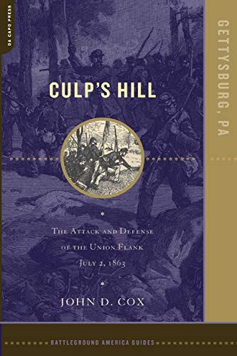 Culp's Hill: The Attack And Defense Of The Union Flank, July 2, 1863 (Battleground America Guides)